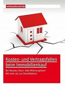 Neubau Haus Kosten : kosten und vertragsfallen beim immobilienkauf bei neubau ~ Lizthompson.info Haus und Dekorationen
