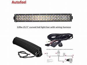Autofeel Curved 21 5 U0026quot  120w Led Light Bar With Wiring Harness Fog Lights Driving Lights Ip 67