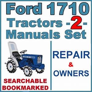 Ford 1710 Tractor Service  U0026 Operator Manual