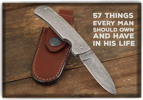 57 Things Every Man Should Own And Have In His Life