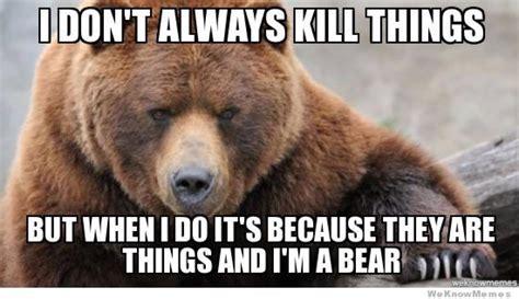 Bear Memes - crazy funny grizzly bear memes daily funny memes