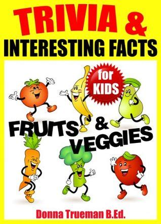trivia interesting facts fruits  vegetables