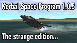 Having fun with Kerbal Space Program 1.0.5 - YouTube