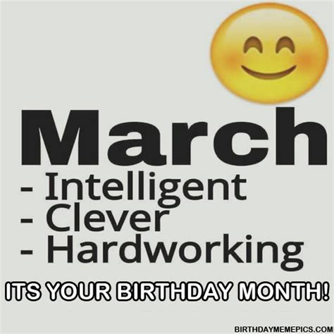 March Birthday Memes - march birthday memes 28 images march birthday images 10 greetyhunt your birthday month is