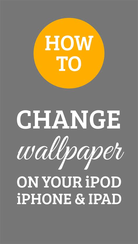 how to change in iphone how to change the wallpaper on your iphone ipod and