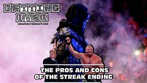 Getting Over: The Pros & Cons of The Streak Ending | Smark ...