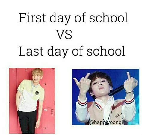 First Day Of School Memes - kpop memes first day vs last day of school