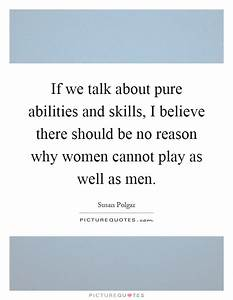 If we talk about pure abilities and skills, I believe ...