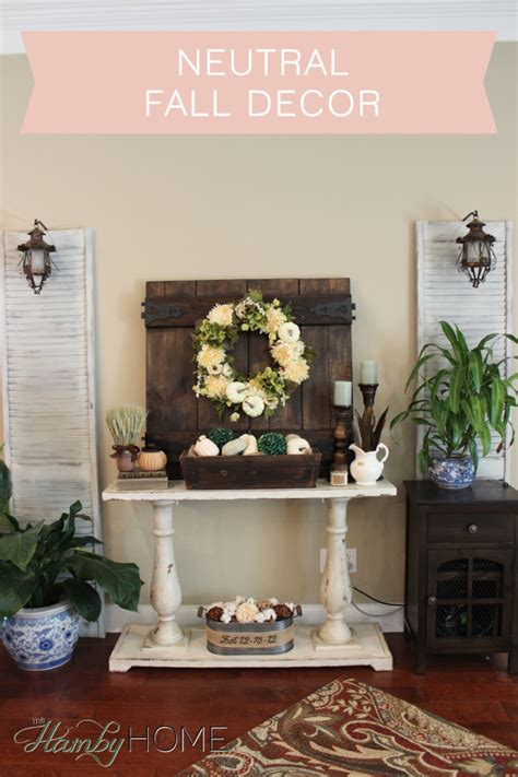 decorations for the home neutral fall decor the hamby home