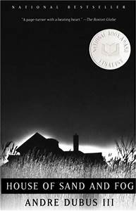 Hidayah's Book Club: House of Sand and Fog by Andre Dubus III
