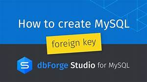 How To Create Mysql Foreign Key Between Two Tables