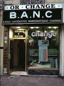 La Banque Et Le Change