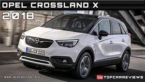 Opel Crossland 2018 : 2018 opel crossland x review rendered price specs release date youtube ~ Medecine-chirurgie-esthetiques.com Avis de Voitures