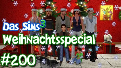 die sims 3 das gro 223 e weihnachtsspecial tyraphine freunde feiern weihnachten part 200