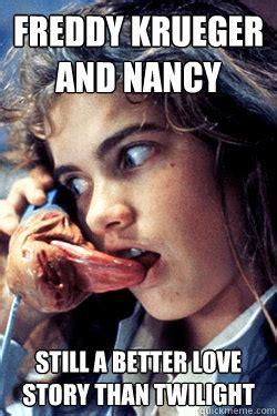 Freddy Krueger Meme - freddy krueger and nancy still a better love story than twilight romantic freddy quickmeme