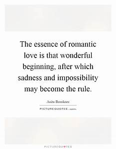 The essence of ... Romantic New Beginning Quotes