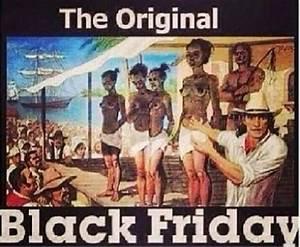 Definition Black Friday : the true meaning of black friday why blacks must ignore it pic politics nigeria ~ Medecine-chirurgie-esthetiques.com Avis de Voitures