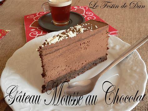le festin de dan g 226 teau mousse au chocolat