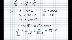 Gemischte Schaltung Berechnen : gemischte schaltung von kondensatoren youtube ~ Themetempest.com Abrechnung
