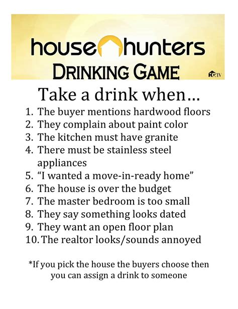 house hunters drinking game and it doesn t have to be alcohol it s just the people say these