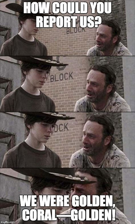 How Could You Meme - the walking dead coral imgflip
