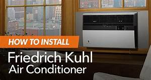 How To Install A Friedrich Kuhl Ac