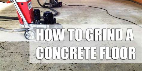 The Ultimate Guide To Grinding A Garge Floor