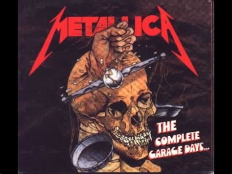 The Complete Garage Days  Metallica (full Album) Youtube