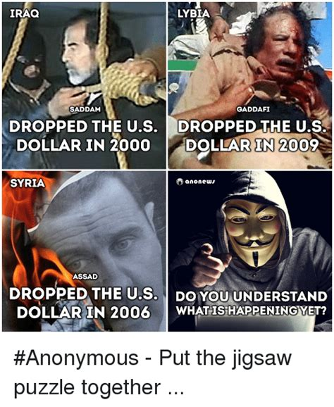 Gaddafi Meme - iraq lybia saddam gaddafi dropped the us dropped the us dollar in 2000 dollar in 2009 ano news