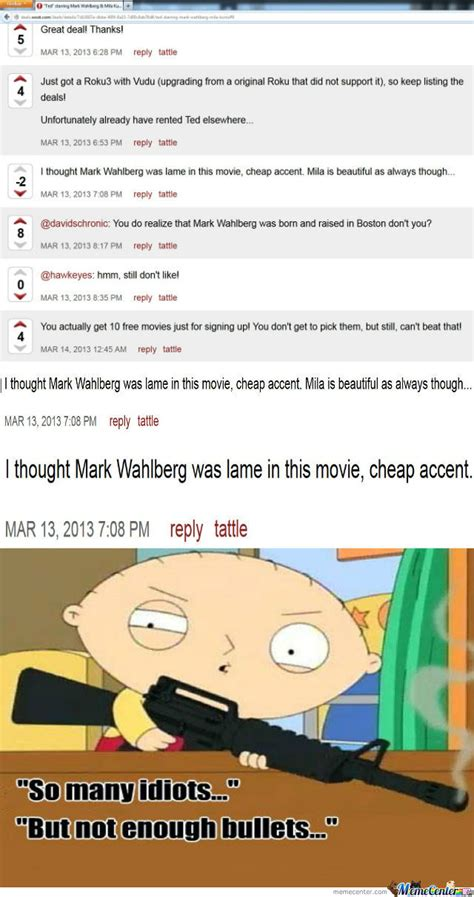 Boston Accent Memes - mark wahlberg s boston accent in ted by segafanalways meme center