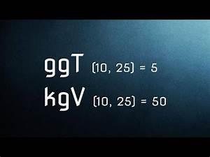 Größter Gemeinsamer Teiler Berechnen : ggt und kgv gr ter gemeinsamer teiler einfach erkl rt youtube ~ Themetempest.com Abrechnung