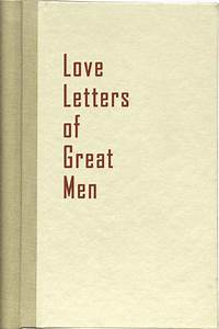 love letters of great men popsugar picks the best gifts With love letters of great men
