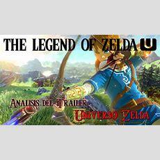 Videoanálisis Del Trailer De Zelda U  Universo Zelda