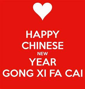 HAPPY CHINESE NEW YEAR GONG XI FA CAI Poster | r | Keep ...