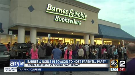 Barnes Noble Towson by Barnes Noble In Towson To Host Farewell Saturday