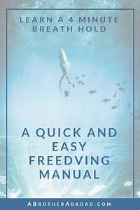 The Quick And Easy Freediving Manual And Breath Holding