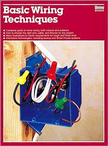 Basic Wiring Techniques By Ortho Books  Ron Hidlebrand