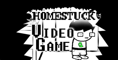 homestruck video game nerdy news