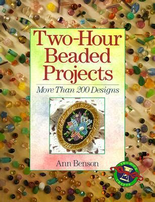 hour beaded projects    designs  ann benson