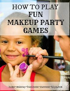 makeup party games mugeek vidalondon With how to start a cosmetic business at home