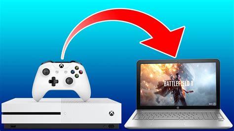 play xbox    laptop youtube