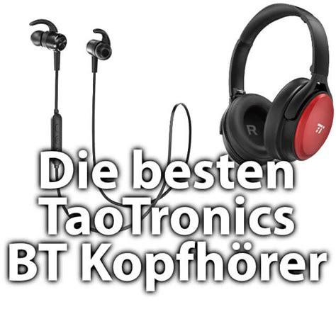 die besten bluetooth kopfhörer die besten taotronics bluetooth kopfh 246 rer 187 sir apfelot