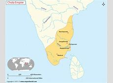 Chola Empire Map, Chola Dynasty of India