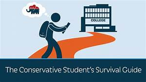 The Conservative Student U0026 39 S Survival Guide