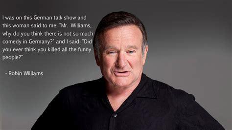 robin williams  lack  comedy  germany funny faxo