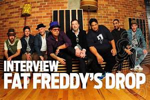 Fat Freddy's Drop Exclusive Interview - Reggae Magazine ...