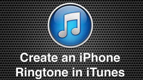 make ringtone for iphone create an iphone ringtone within itunes 15663