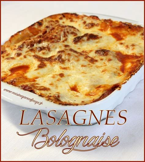 cuisine lasagne facile 25 best ideas about lasagne bolognaise on