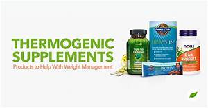 4 Thermogenic Products To Help With Weight Management