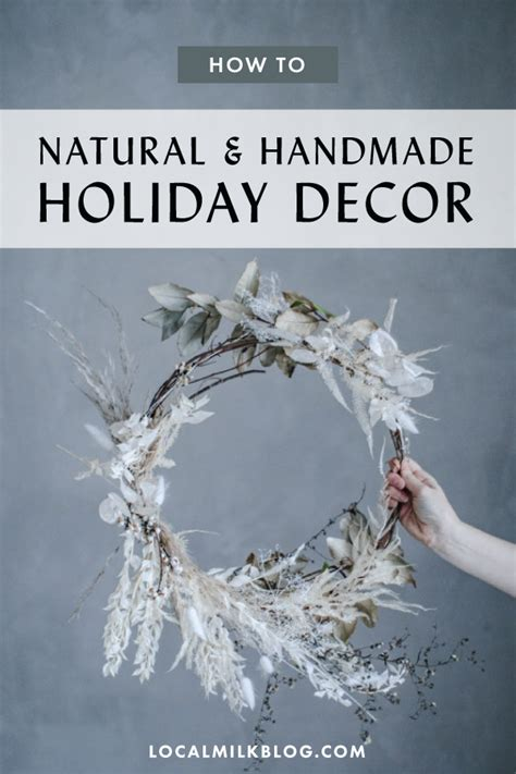 neutral holiday table natural christmas decor local